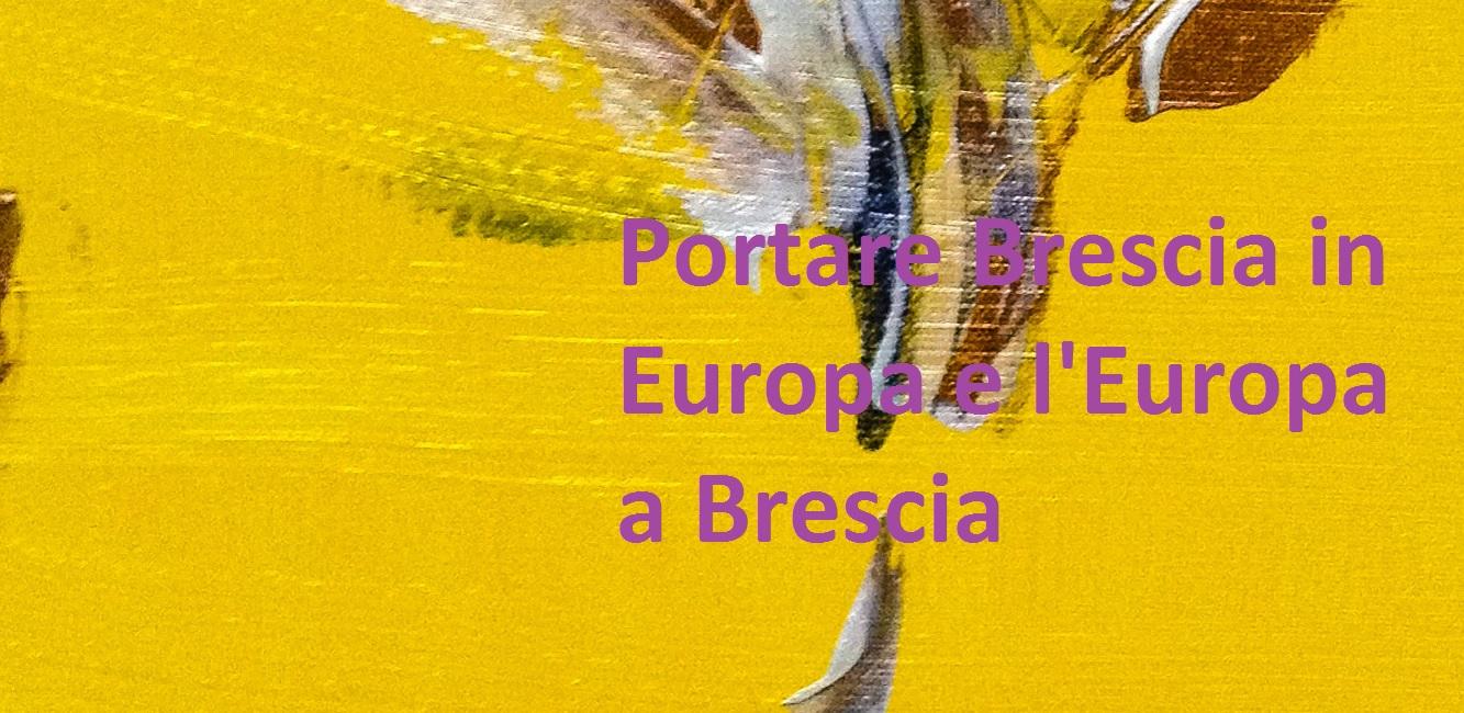 Brescia ed Europa, Toia all'Atelier Europeo