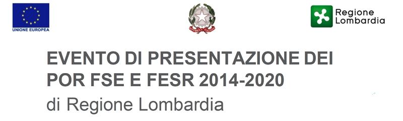 Fondi Indiretti, Regione Lombardia ha presentato il POR