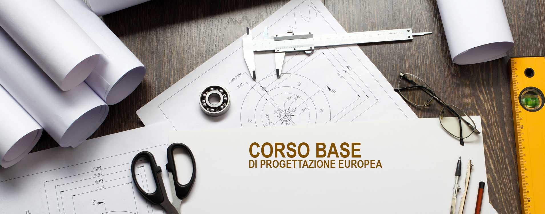 Corso base di Progettazione Europea