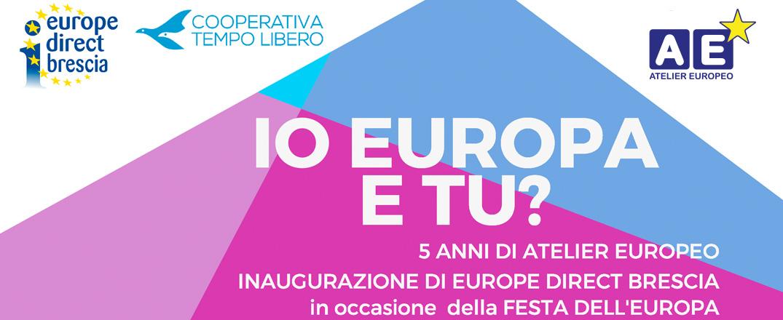 Evento 9 maggio: Io Europa e tu?