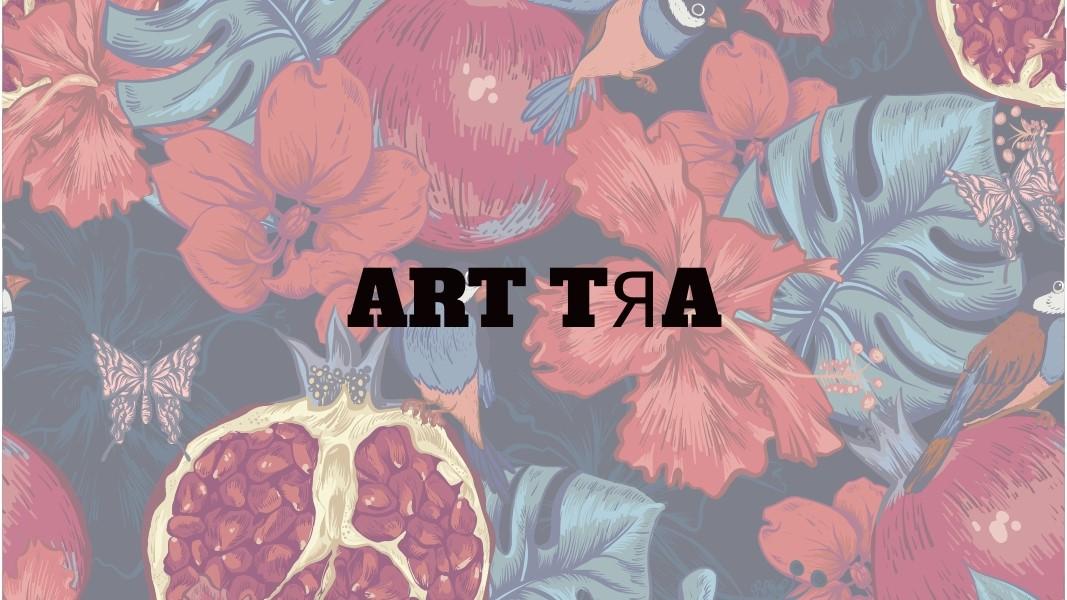 ART TЯA