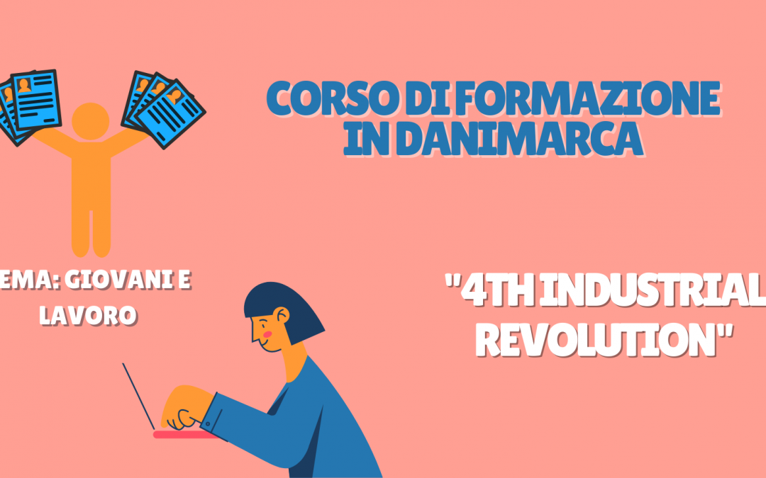 """Corso di formazione in Danimarca: """"4th Industrial Revolution"""""""