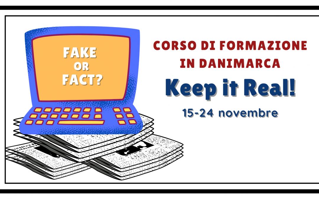 """Corso di formazione in Danimarca: """"Keep It Real!""""           (A1- Training course)"""