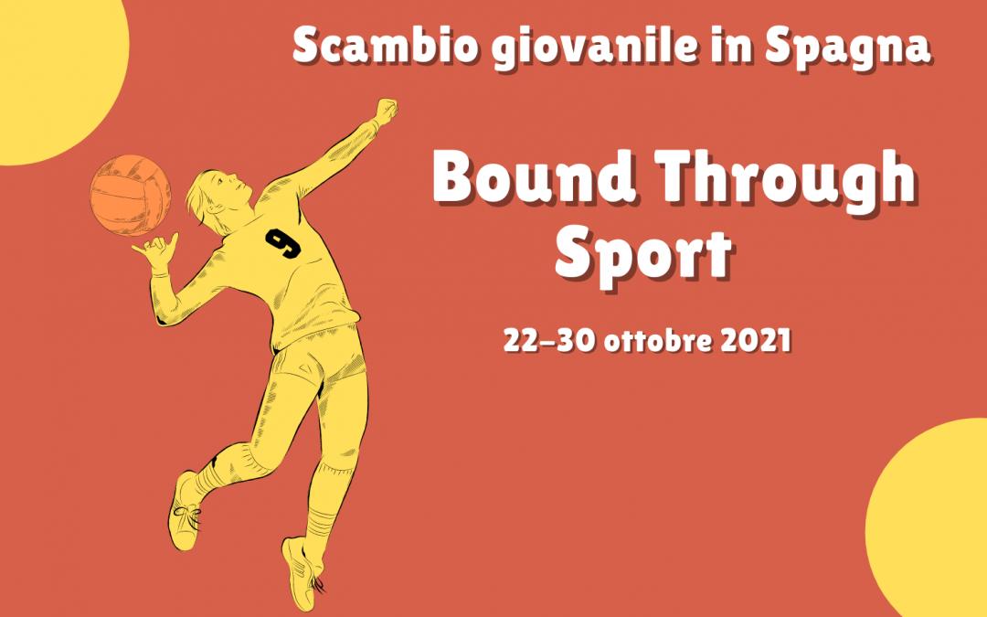"""Scambio Giovanile in Spagna: """" Bound Through Sport"""""""