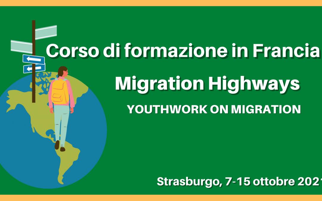 "Corso di formazione in Francia: ""Migration Highways, youthwork on migration"""